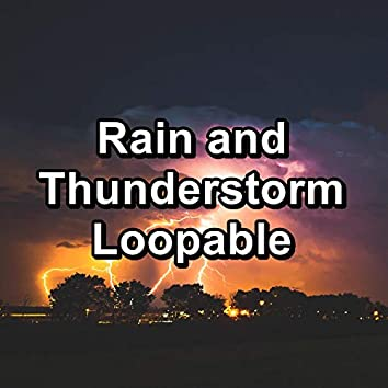 Rain and Thunderstorm Loopable