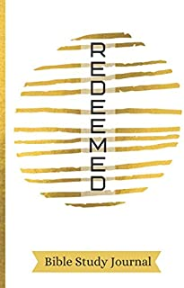 Redeemed: SOAP Bible Study Journal | Sermon Notes Journal| S.O.A.P Method Scripture Note Book | Gold Lined Design