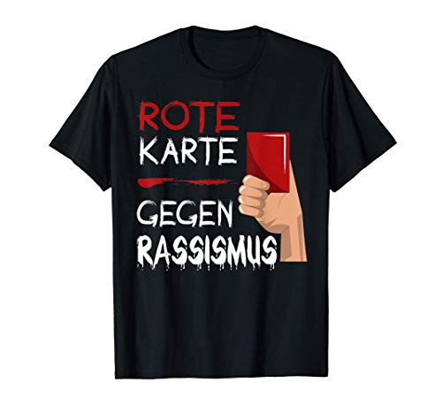 Rote Karte Gegen Rassismus - Say No To Racism - Fußball T-Shirt