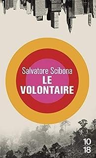 Le volontaire par Salvatore Scibona