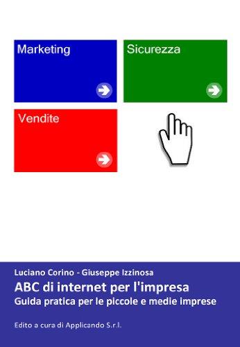 ABC di internet per l\'impresa (Italian Edition)