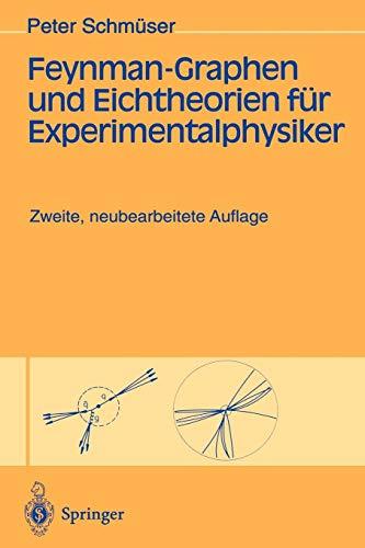 Feynman-Graphen und Eichtheorien für Experimentalphysiker