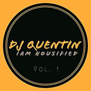 I Am Housified, Vol.1