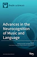 Advances in the Neurocognition of Music and Language