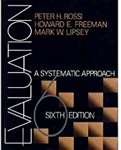 Evaluation A Systematic Approach, Sixth 6th Edition, By Peter H. Rossi, Howard E. Freeman, and Mark W. Lipsey, Hardcover Textbook, U.S. Edition