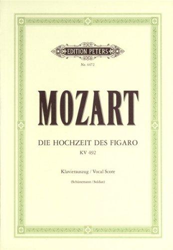 Die Hochzeit des Figaro KV 492 -Komische Oper in vier Akten, Klavierauszug