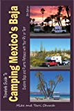 Traveler's Guide to Camping Mexico's Baja: Explore Baja and Puerto Peñasco with Your RV or...