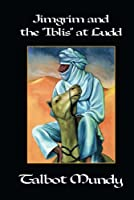 Jimgrim and the Iblis at Ludd 1479407445 Book Cover
