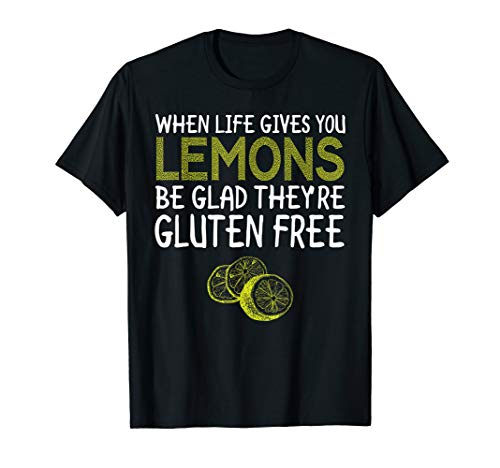 Funny Gluten Free Costume Gift - When Life Gives You Lemons T-Shirt