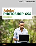 Adobe® Photoshop® CS6: Complete (Shelly Cashman Series)
