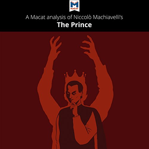 A Macat Analysis of Niccolò Machiavelli's The Prince audiobook cover art
