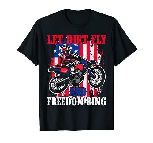 Deje que la suciedad volar y la libertad anillo americano 4 de julio Dirt Bike Camiseta