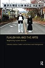 Fukushima and the Arts (Routledge Contemporary Japan Series)