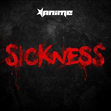 Sickness