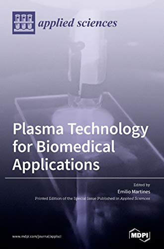 Plasma Technology for Biomedical Applications