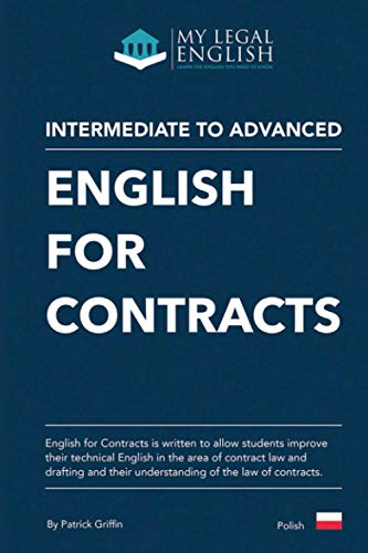 English for Contracts: Introduction to contract law and contract drafting, Polish language edition