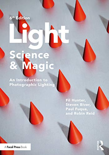Light — Science & Magic: An Introduction to Photographic Lighting (English Edition)