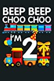 Beep Beep Choo Choo I M 2 Train 2Nd Birthday Party Gift Bday: Notebook Planner - 6x9 inch Daily Planner Journal, To Do List Notebook, Daily Organizer, 114 Pages