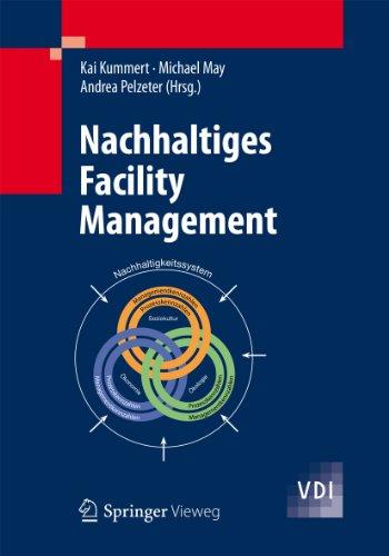 Nachhaltiges Facility Management (VDI-Buch)