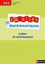 L'Atelier de Mathématiques CE2 de Daniel Bensimhon