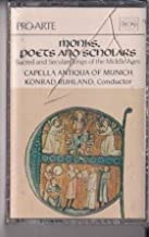 Monks, Poets and Scholars - Sacred and Secular Songs of the Middle Ages