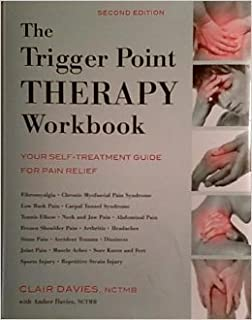 The Trigger Point THERAPY Workbook by Clair Davies (2004-01-01)