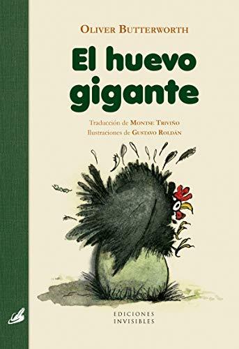 El Huevo Gigante: 5 (El jardín invisible)