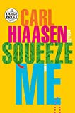 Squeeze Me: A novel (Random House Large Print)