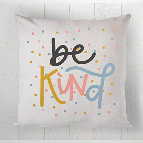DONL9BAUER Be Kind Decorative Throw Pillow Covers Girls Decor Teen Cotton Cushion Cover for Sofa Couch Bed Home Decor,18x18 Inch