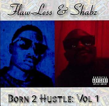 Born 2 Hustle