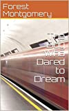 The Boy Who Dared to Dream (English Edition)
