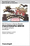 Psicoterapia breve. 51 metodi semplici ed efficaci...