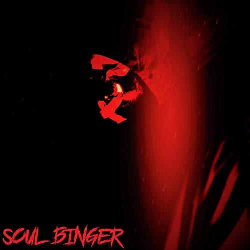 Soul Binger [Explicit]