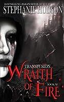 Wraith of Fire (The Transfusion Saga)