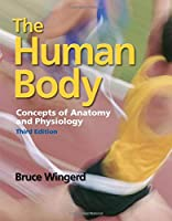 The Human Body: Concepts of Anatomy and Physiology