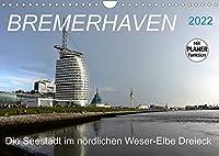 BREMERHAVEN - 2022 (Wandkalender 2022 DIN A4 quer): Eine pulsierende Seehafenstadt mit maritimen Flair (Geburtstagskalender, 14 Seiten )