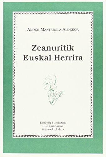 Zeanuritik Euskal Herrira