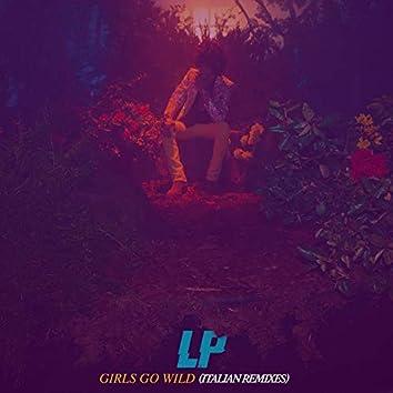 Girls Go Wild (Italian Remixes)