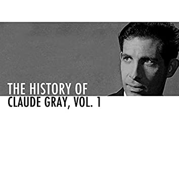 The History of Claude Gray Vol. 1