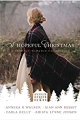 A Hopeful Christmas: A Regency Romance Collection Kindle Edition