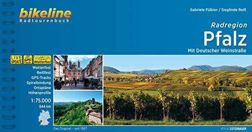 Radregion Pfalz: Mit Deutscher Weinstraße. 1:75.000, 944 km (Bikeline Radtourenbücher)