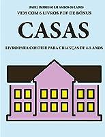 Livro para colorir para crianças de 4-5 anos (Casas): Este livro tem 40 páginas coloridas sem stress para reduzir a frustração e melhorar a confiança. Este livro irá ajudar as crianças pequenas a desenvolver o controlo da caneta e a exercitar as suas capa