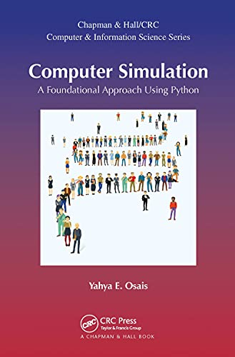 Compare Textbook Prices for Computer Simulation Chapman & Hall/CRC Computer and Information Science 1 Edition ISBN 9780367572662 by Osais, Yahya Esmail