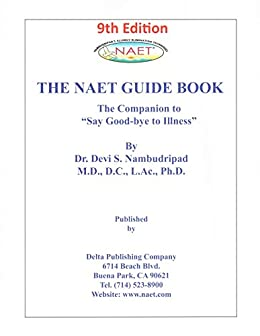 "[Devi Nambudripad]のNAET Guidebook 9th Edition: The Companion to ""Say Good-bye to Illness"" (English Edition)"