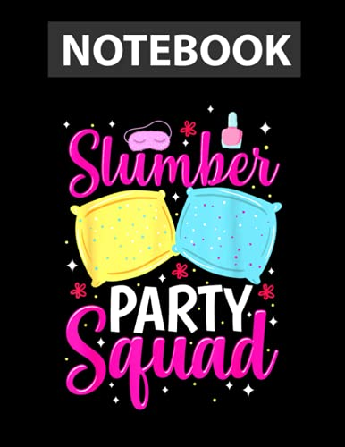 Girls Slumber Party Squad Sleepover Pajama Nails & Make up Notebook / 130 pages / US Letter Size