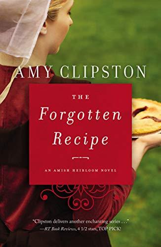 The Forgotten Recipe (An Amish Heirloom Novel Book 1)