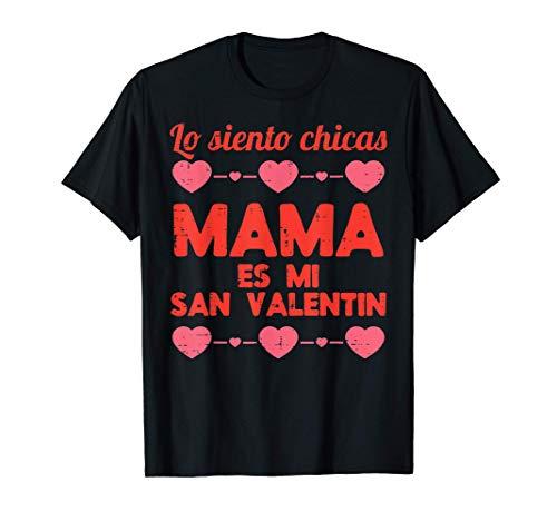 Lo Siento Mama Madre Es Mi Lindo San Valentin Chico Regalo Camiseta