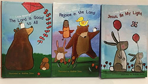 Little Blessings 3 Books Collection: Jesus, Be My Light, Rejoice in The Lord & The Lord is Good to All (Flowerpot Press)