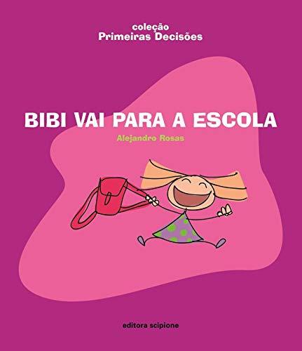 Bibi vai para a escola