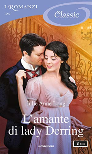 L'amante di lady Derring (I Romanzi Classic) di [Julie Anne Long]